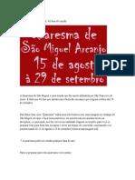 QUARESMA  SÃO MIGUEL ARCANJO _ CATÓLICOS
