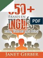 650+ Frases en Inglés para Todos los Días Aprende Frases en Inglés para Alumnos Principiantes e Intermedios - Janet Gerber