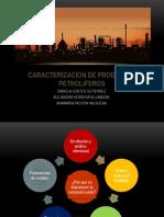 Caracterizacion de Productos Petroliferos