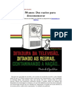 50 Anos da Rede Globo e Dez Razões para se Descomemorar