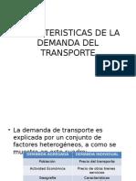 Caracteristicas de La Demanda Del Transporte