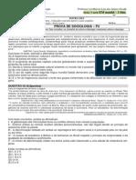 Prova Sociologia 1 Bim 3 Serie EM 2013 Manhã