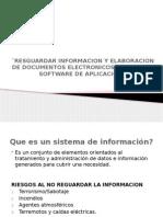 Resguardar Informacion y Elaboracion de Documentos Electronicos