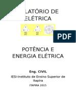 Relatório de Elétrica Potência e Elétrica
