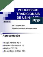 242474056 Processos Tradicionais de Usinagem Lsj 2014 2 Introducao PDF