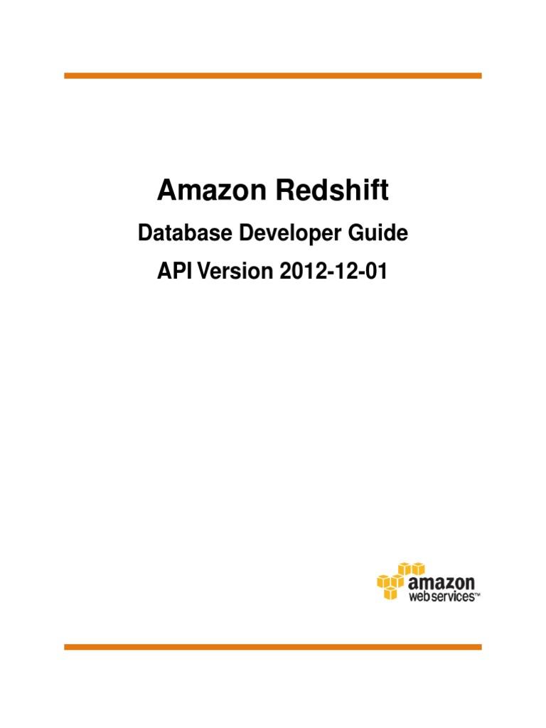 Amazon Redshift Database Developer Guide   Amazon Web