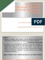 Politicas Públicas Para El Sector Salud en México