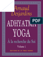 Adhyatma Yoga - Arnaud Desjardins - Vol 1
