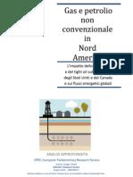Gas e petrolio non convenzionale in Nord America (Edizione Italiana)