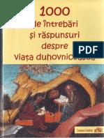 (.) 1000 de Intrebari Si Raspunsuri Despre Viata Duhovniceasca