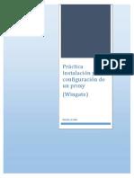 Práctica Instalación y Configuración de Un Proxy