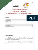 Regras Concurso Cosplay - IX Encontro Cultural Brasil Japão
