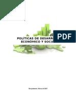 Politicas de Desarrollo Economico y Social.