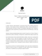 2007 Relatório Técnico Cidade Educativa Carbonita-MG (JAN-MAR07)