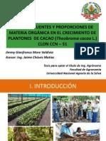 Fuentes y proporciones de materia orgánica en el crecimiento de cacao en vivero