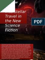 Interstellar Travel in Contemporary Science Fiction