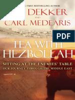 Tea with Hezbollah by Ted Dekker and Carl Medearis - Excerpt