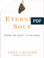 Eternity Soup by Greg Critser - Excerpt