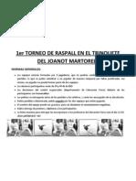 1er Torneo de Raspall en El Trinquete Del Joanot Martorell
