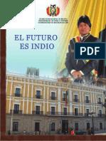 El Futuro Es Indio