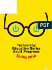 The Spring 2010 Adult Technology Education Series