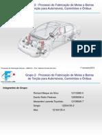 Processo de Fabricação de Molas e Barras de Torção para Automóveis, Caminhões e Ônibus