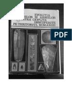 Alexandru Paunescu - Evolutia Uneltelor Si Armelor Din Piatra Cioplita Descoperite Pe Teritoriul Romaniei