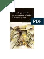 Métodos y técnicas de investigación en comunicación
