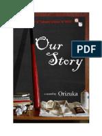 Our Story - Orizuka