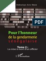 Pour l'Honneur de La Gendarmerie Sénégalaise Colonel Ndaw
