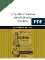 La Revolución Creativa de La Publicidad Brasileña de 1960