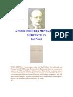 Karl Polanyi A nossa obsoleta mentalidade mercantil