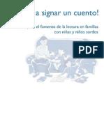 ¡Vamos a signar un cuento! Guía para el fomento de la lectura en familias con niñas y niños sordos