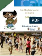 Deporte Comuna 6 Balance Alcaldia en Tu Barrio