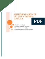 Implementacion de SIC en La Empresa Azucar