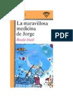 La Maravillosa Medicina de Jorge- Roal Dahl