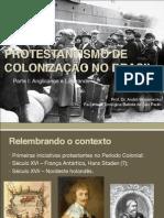 02.Protestantismo de migração no Brasil I