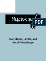 Transitions, Limits and Amplifying Usage