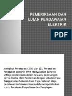 Pemeriksaan Dan Ujian Pendawaian Elektrik
