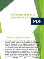 Metodólogas agiles en el  desarrollo de software.