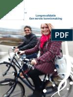 Longrevalidatie Een Eerste Kennismaking l Breda