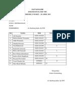 Daftar Hadir Tentiran Dr Bambang