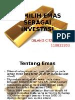 Memilih Emas Sebagai Investasi