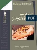 Awal ɣef Yiɣersiwen - Mehenna Sehrane (HCA - Idlisen-nneɣ 2010)