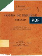 Cours de berbère marocain - Dialectes du Sous, du Haut et de l'Anti-Atlas – Émile Laoust (1921)