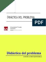 Didáctica Del Problema ES - DeBE SER