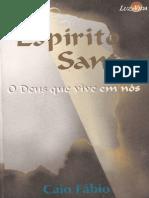 Caio Fábio - Espirito Santo O Deus Que Vive Em Nós
