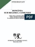 Deletant - Romania Sub Regimul Comunist