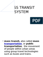 Mass Transit System