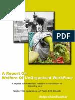Unorganised Workforce in India